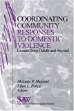 Coordinating Community Responses to Domestic Violence: Lessons from Duluth and Beyond (SAGE Series on Violence against Women)