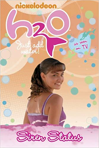 H2O: Siren Status (H2O: Just Add Water): Amazon.es: Nickelodeon: Libros en idiomas extranjeros