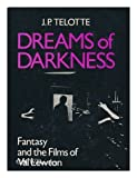 img - for Dreams of Darkness: Fantasy and the Films of Val Lewton book / textbook / text book