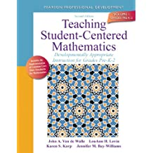 Teaching Student-Centered Mathematics: Developmentally Appropriate Instruction for Grades Pre-K-2 (Volume I) (2nd Edition)