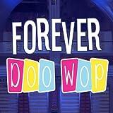 Forever Doo Wop, Vol. 1