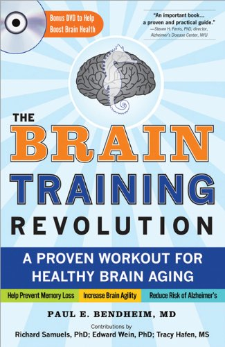 The Brain Training Revolution: A Proven Workout for Healthy Brain Aging pdf