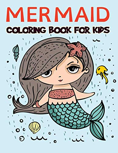 Book cover from Mermaid Coloring Book For Kids: Over 100 Pages of Amazing Mermaid Coloring Book for Boys, Girls, Toddlers, Preschoolers, Kids 3-8, 6-8 ( Mermaid Books) by Practical Kiddo