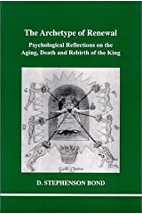 Archetype of Renewal, The (Studies in Jungian Psychology in Jungian Analysts, Volume 104) Paperback