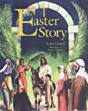 The Easter Story, Anita Ganeri, 0237524759