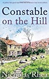 CONSTABLE ON THE HILL a perfect feel-good read from one of Britain's best-loved authors (Constable Nick Mystery)