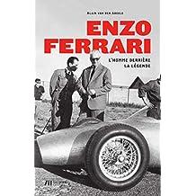 Enzo Ferrari: L'homme derrière la légende (French Edition)