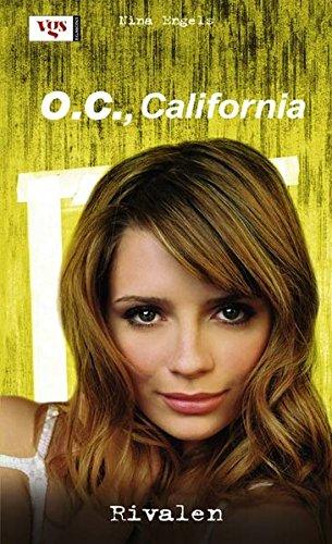O.C. California, Band 9: Rivalen