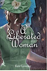 A Liberated Woman: The Second book in the Redwood Series (Volume 2)