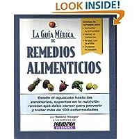 La Guía Médica de Remedios Alimenticios: desde el aguacate hasta las zanahorias, expertos en