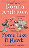 img - for Some Like It Hawk: A Meg Langslow Mystery (Meg Langslow Mysteries) by Donna Andrews (2013-04-30) book / textbook / text book