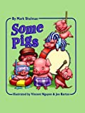 img - for Some Pigs book / textbook / text book