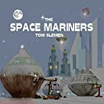 The Space Mariners | Tom Slemen