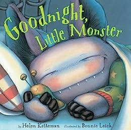 Goodnight, Little Monster by [Leick, Bonnie, Ketteman, Helen]