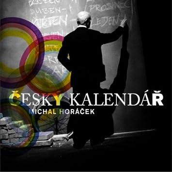cesky kalendar michal horacek Cesky Kalendar by Michal Horacek: Amazon.co.uk: Music cesky kalendar michal horacek