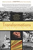 Transformations at the Edge of the World : Forming Globally Engaged Christians through the Study Abroad Experience, Ronald J. Morgan, Editor, Cynthia Toms Smedley, 0891120475