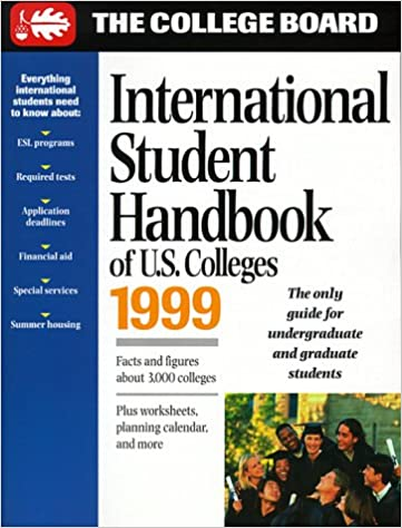 International Student Handbook of U.S. Colleges 1999 (Serial ...