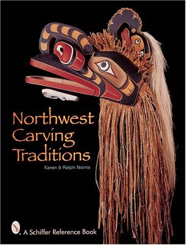 Northwest Carving Traditions (Schiffer Reference Book) by Brand: Schiffer Publishing