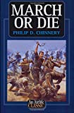March or Die, Philip Chinnery, 1840372893