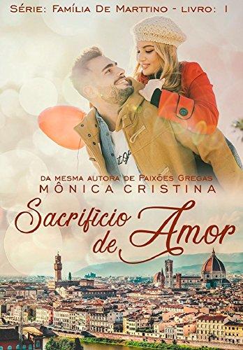 Sacrifício de Amor (Família De Marttino Livro 1)
