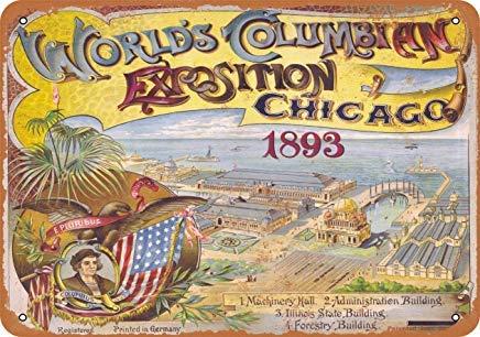 (Liz66Ward 1893 World's Columbian Exposition Metal Signs Vintage Retro Home Wall Art Decor Wall Plaque Metal Tin Sign for Men Cave Garage )