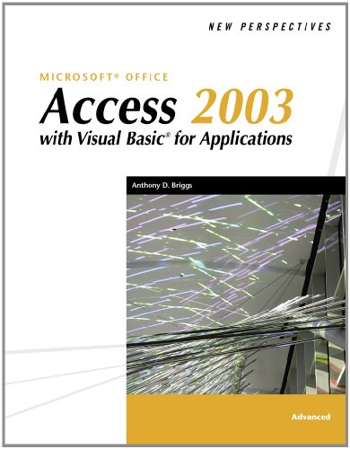 New Perspectives on Microsoft Office Access 2003 with VBA, Advanced by Brand: Cengage Learning