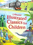 Illustrated Classics for Children. (Illustrated Story Collections)