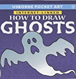 How to Draw Ghosts (Usborne Pocket Art)