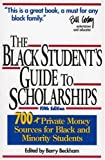 The Black Student's Guide to Scholarships, Barry Beckham, 1568331177