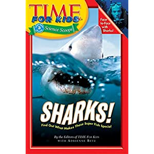 Time For Kids: Sharks! (Time For Kids Science Scoops, Level 3)