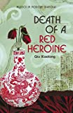 Front cover for the book Death of a Red Heroine by Xiaolong Qiu