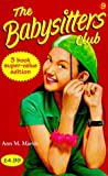 """Babysitters Club Collection: """"Mary Anne and the Search for Tigger"""", """"Claudia and the Sad Goodbye"""", """"Jessi and the Superbrat"""" No. 9"""