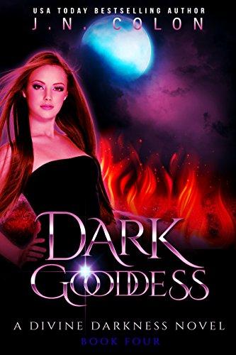 Dark Goddess (A Divine Darkness Novel 4)