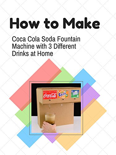How to Make Coca Cola Soda Fountain Machine with 3 Different Drinks at Home
