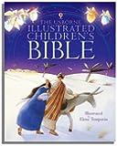 Illustrated Children's Bible (Usborne Bibles)