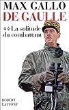 """Afficher """"De Gaulle n° 2 La solitude du combattant"""""""