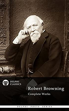 Robert Browning Complete Set of 12 by Robert Browning