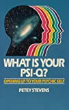 What Is Your Psi-Q?, Petey Stevens, 0915811162