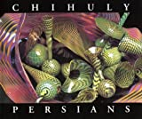 Chihuly Persians, Tina Oldknow, 1576840042