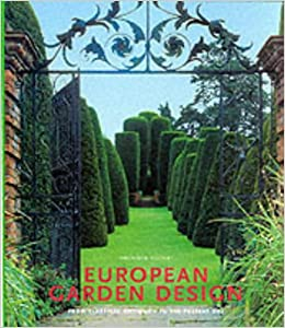 European Garden Design From Classical Antiquity To The Present