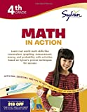 Fourth Grade Math in Action (Sylvan Workbooks), Sylvan Learning Staff, 037543044X