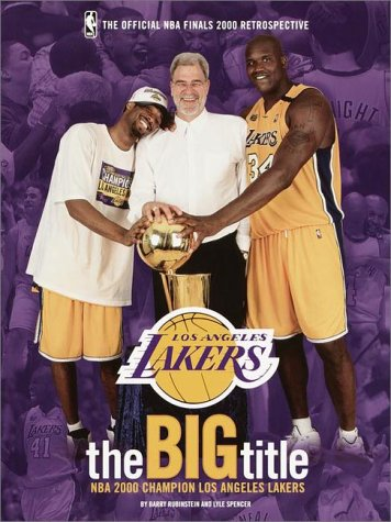 The Big Title NBA 2000 Champion Los Angeles Lakers: The Official NBA Finals 2000 Retrospective