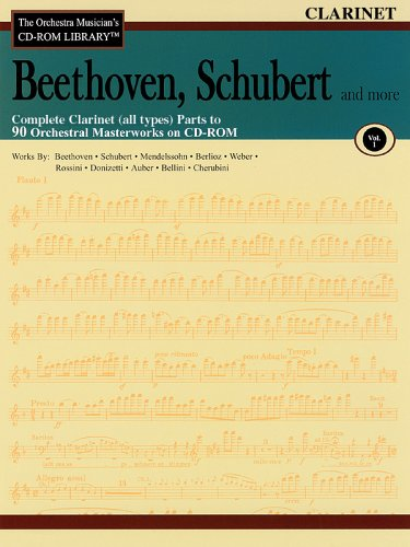 Beethoven, Schubert & More - Volume 1: The Orchestra Musician's CD-ROM Library - Clarinet Clarinet Orchestra Musicians Cd Rom