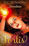 Fortis novelette: Tatia and Viktor's Story