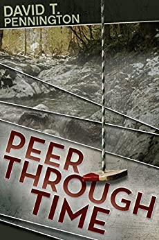 Peer Through Time (English Edition) de [Pennington, David T.]