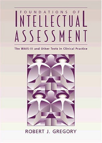 Foundations of Intellectual Assessment