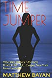 img - for TIME JUMPER: MINDBLOWING FANTASY THRILLER! - A.C. Crispin, New York Times bestseller book / textbook / text book