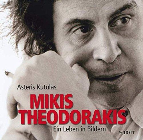 Mikis Theodorakis: Ein Leben in Bildern (inkl. 1 DVD und 2 CD's)