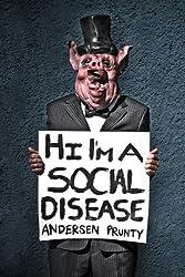 Hi I'm a Social Disease: Horror Stories