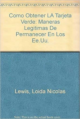 Como Obtener LA Tarjeta Verde: Maneras Legitimas De ...